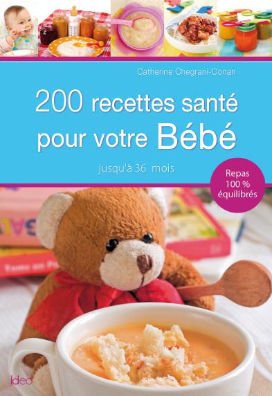 200 recettes santé bébé conan